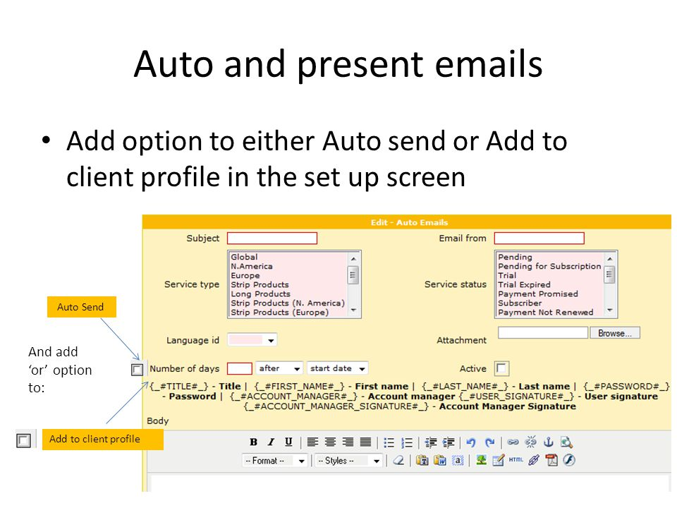 Preset emails added to client profile Existing TSI preset email system displays this in the client profile: Change to work more like SBB, where present emails appear based on status/service, like this: - Staff can send present emails by selecting them from the client profile -Only relevant emails will be displayed – -For example: only present emails marked as service status trial, will appear in the client profile if they are on trial - preset email can be edited by sales person if required