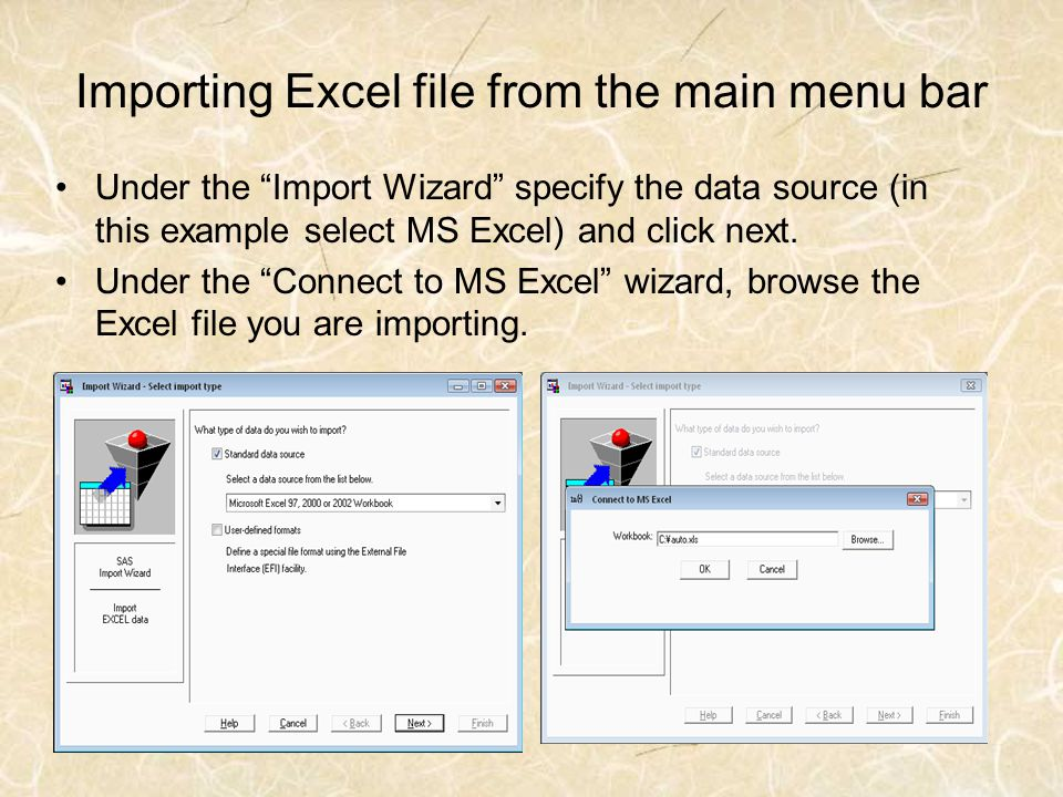 Importing Excel file from the main menu bar Under the Import Wizard specify the data source (in this example select MS Excel) and click next. Under th