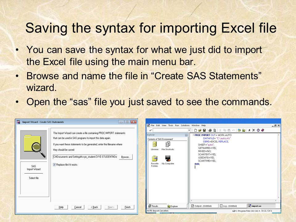 Saving the syntax for importing Excel file You can save the syntax for what we just did to import the Excel file using the main menu bar. Browse and n