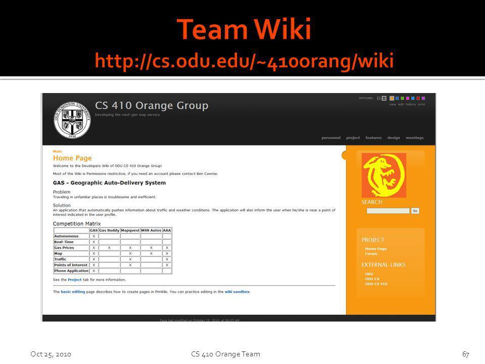 Oct 25, 2010CS 410 Orange Team67