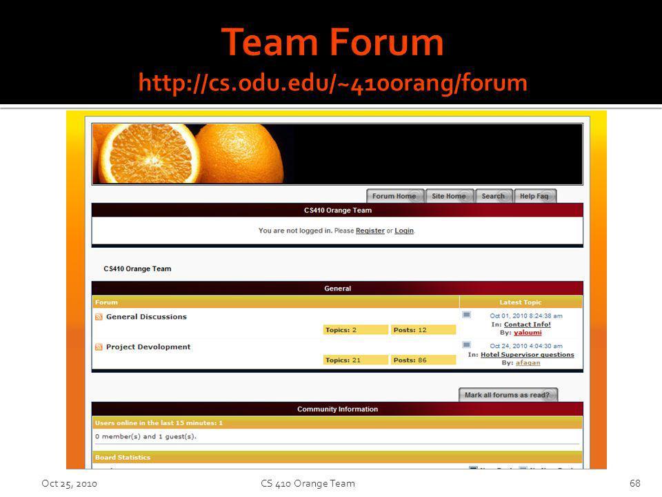Oct 25, 2010CS 410 Orange Team68