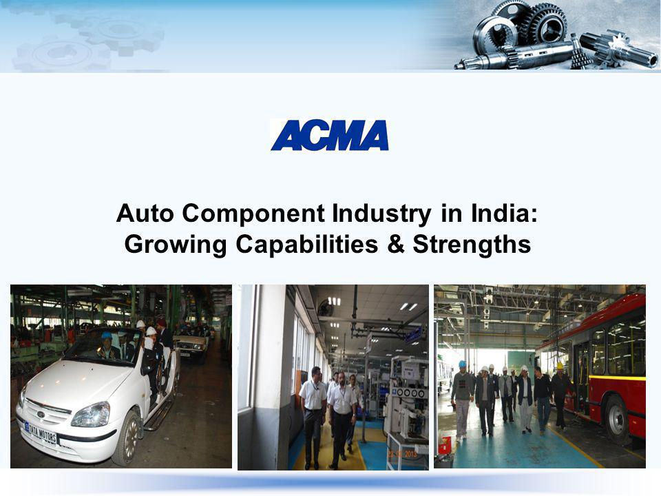 Auto Component Industry in India: Growing Capabilities & Strengths