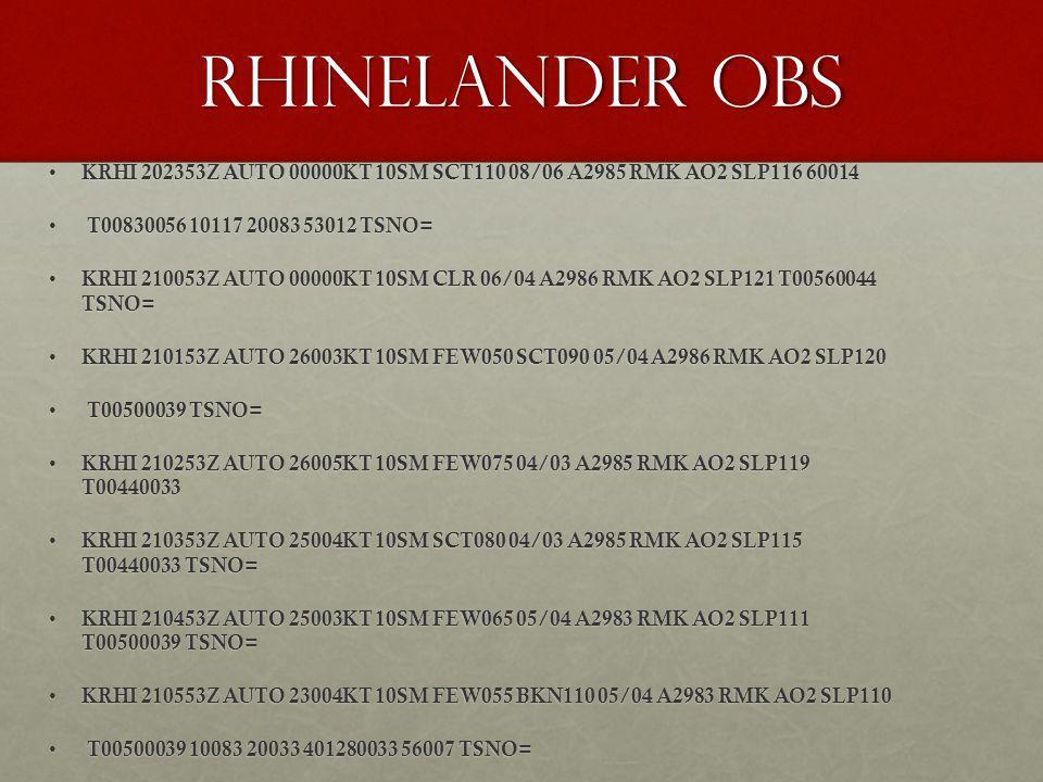 Rhinelander obs KRHI 202353Z AUTO 00000KT 10SM SCT110 08/06 A2985 RMK AO2 SLP116 60014 KRHI 202353Z AUTO 00000KT 10SM SCT110 08/06 A2985 RMK AO2 SLP11