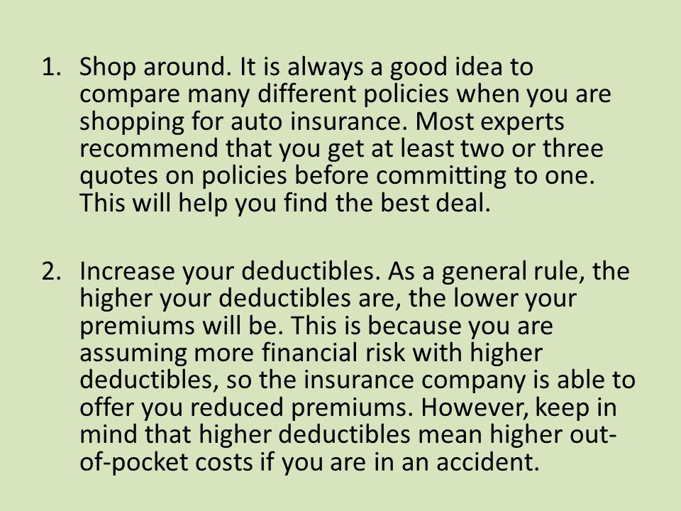 1.Shop around.