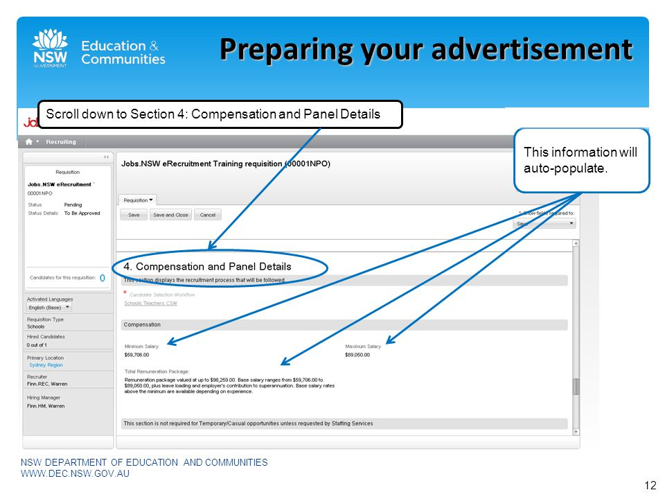 NSW DEPARTMENT OF EDUCATION AND COMMUNITIES WWW.DEC.NSW.GOV.AU Preparing your advertisement This information will auto-populate.