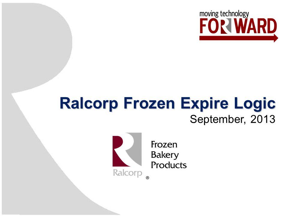 Ralcorp Frozen Expire Logic September, 2013