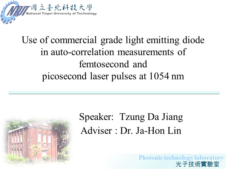 1 Photonic technology laboratory Use of commercial grade light emitting diode in auto-correlation measurements of femtosecond and picosecond laser pul