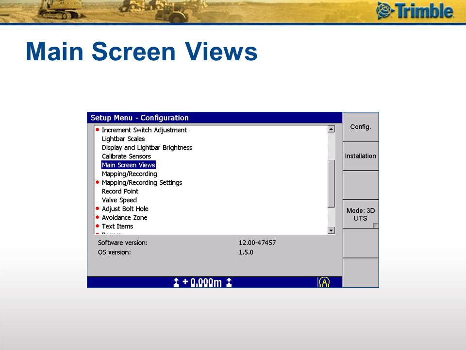 Main Screen Views