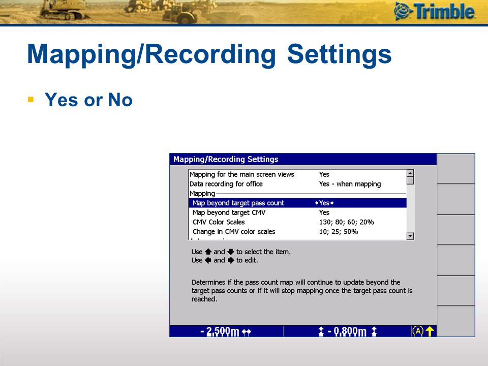 Mapping/Recording Settings Yes or No