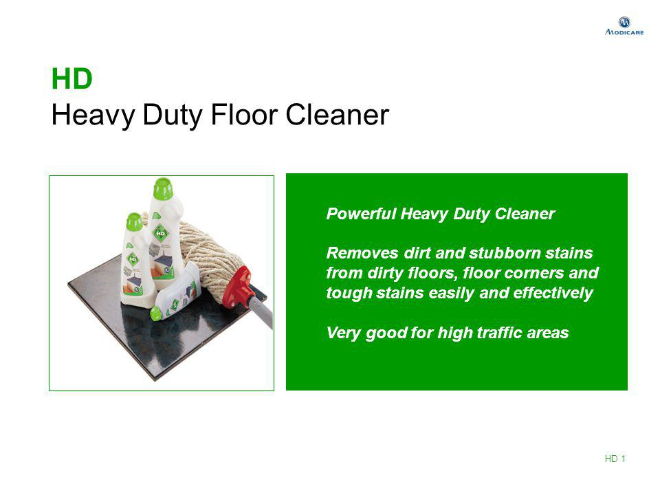 HD Heavy Duty Floor Cleaner Powerful Heavy Duty Cleaner Removes dirt and stubborn stains from dirty floors, floor corners and tough stains easily and