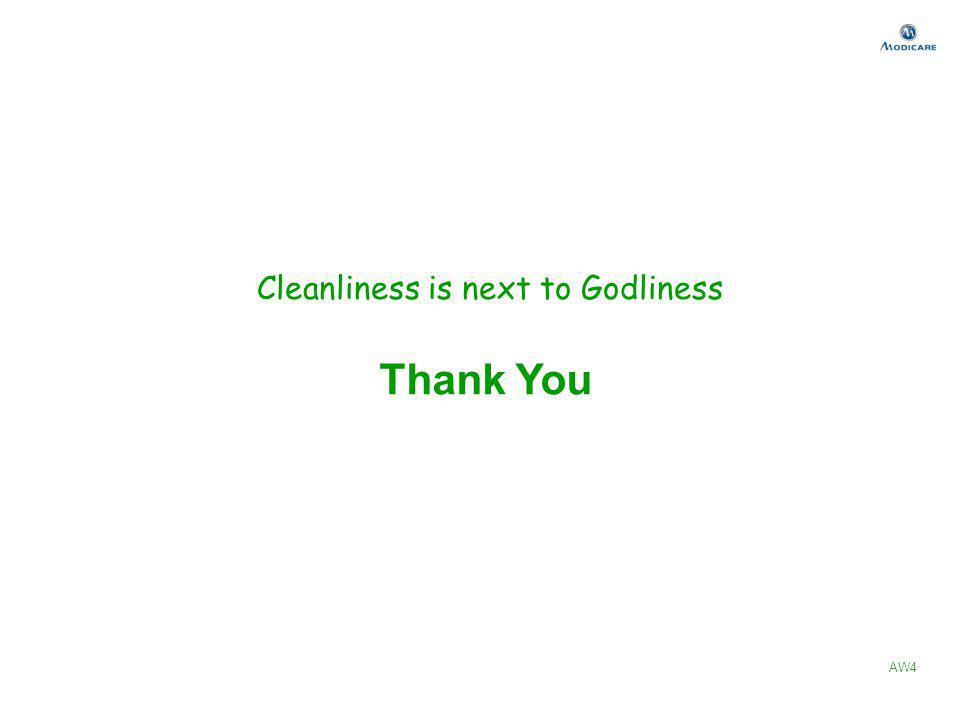 Thank You AW4 Cleanliness is next to Godliness