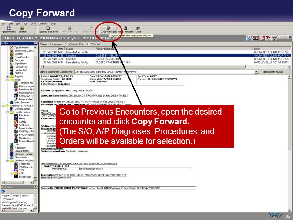 Go to Previous Encounters, open the desired encounter and click Copy Forward. (The S/O, A/P Diagnoses, Procedures, and Orders will be available for se
