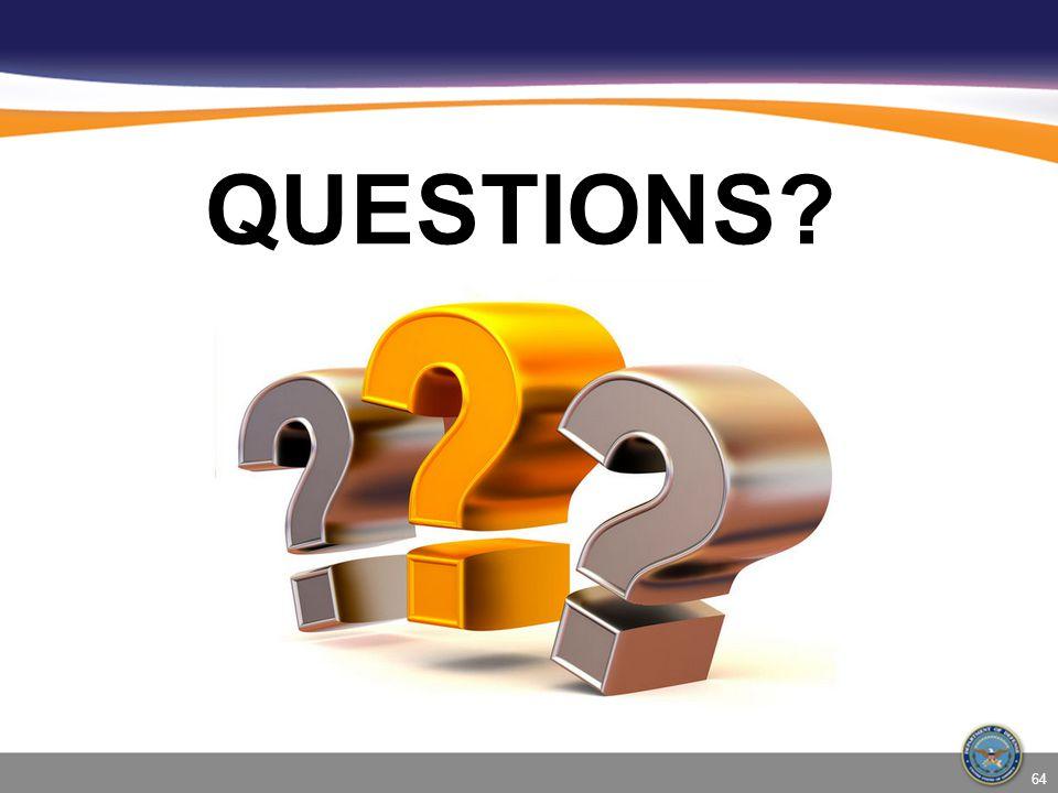 QUESTIONS? 64