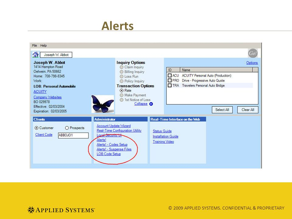 © 2009 APPLIED SYSTEMS. CONFIDENTIAL & PROPRIETARY Alerts