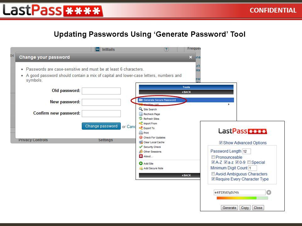 CONFIDENTIAL Updating Passwords Using Generate Password Tool