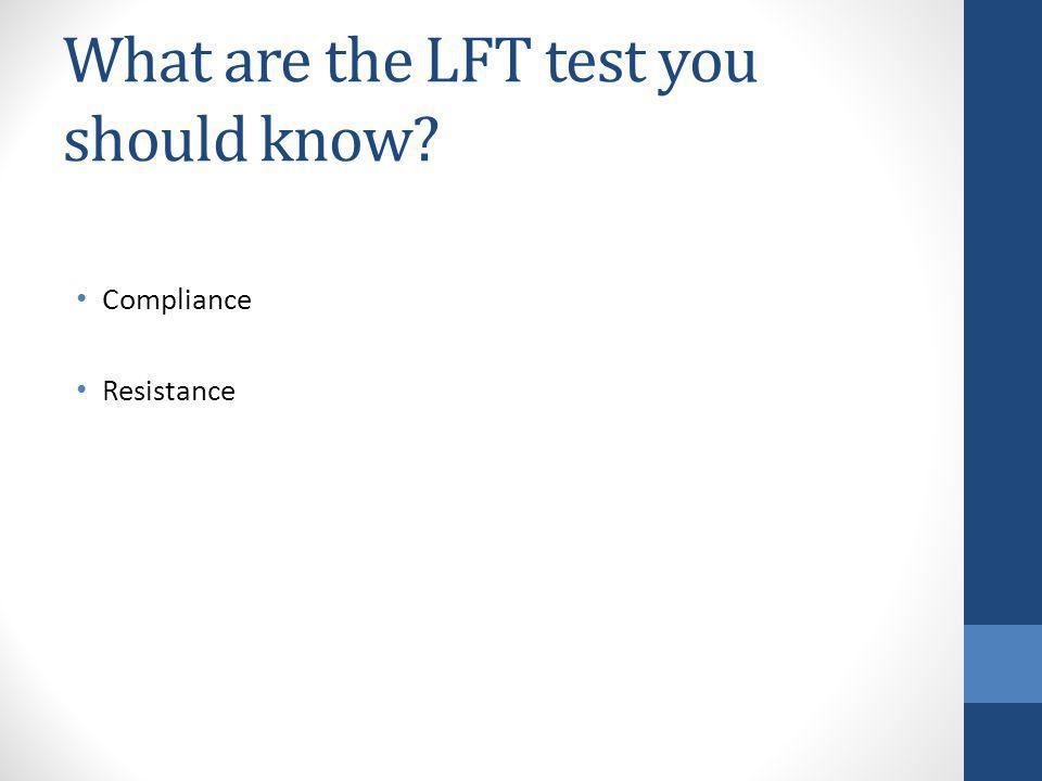 What are the LFT test you should know? Compliance Resistance