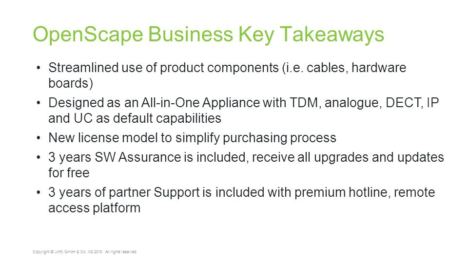 OpenScape Business Key Takeaways 42 Copyright © Unify GmbH & Co.