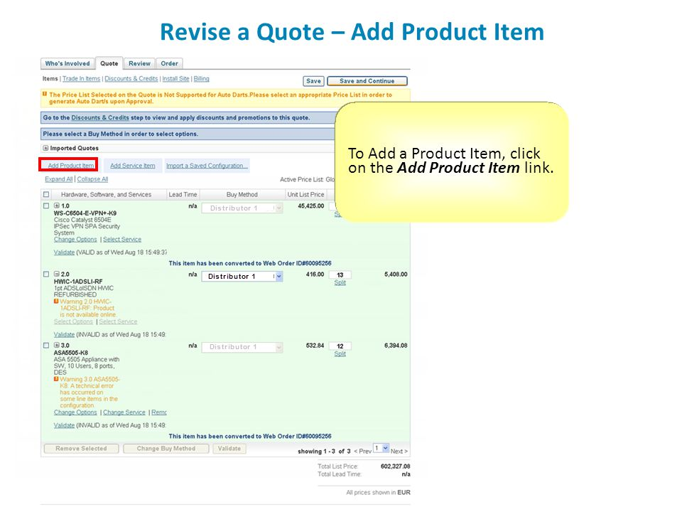 Revise a Quote – Add Product Item To Add a Product Item, click on the Add Product Item link.