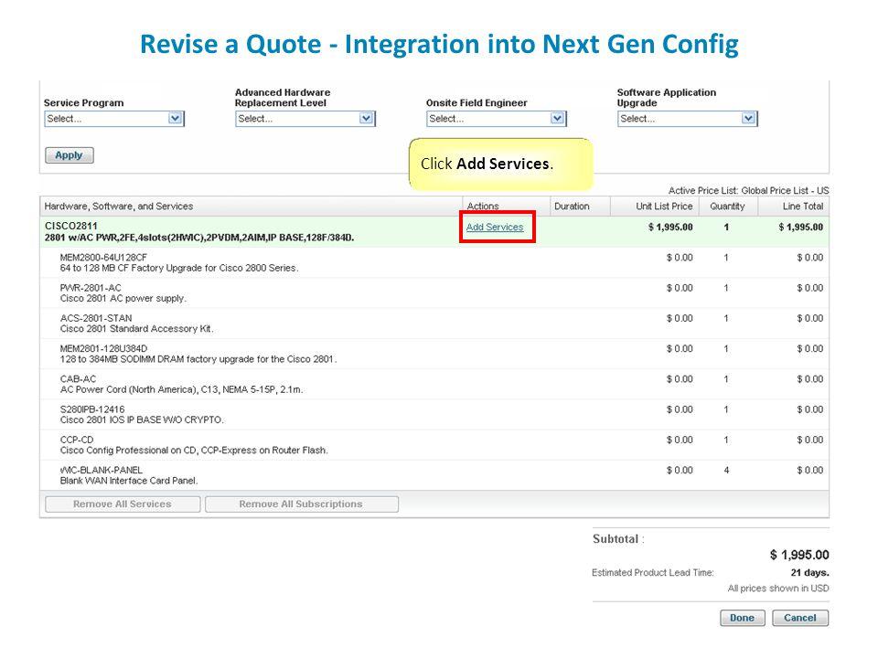 Click Add Services. Revise a Quote - Integration into Next Gen Config