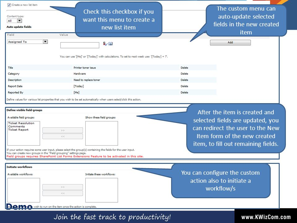 Demo Check this checkbox if you want this menu to create a new list item The custom menu can auto-update selected fields in the new created item After the item is created and selected fields are updated, you can redirect the user to the New Item form of the new created item, to fill out remaining fields.