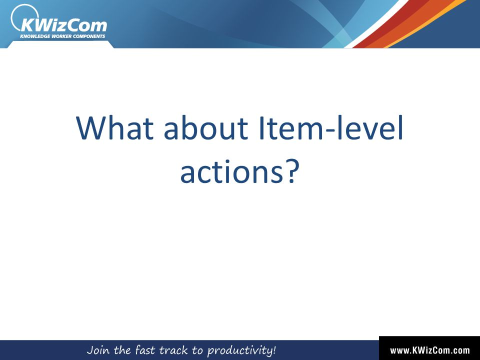 What about Item-level actions