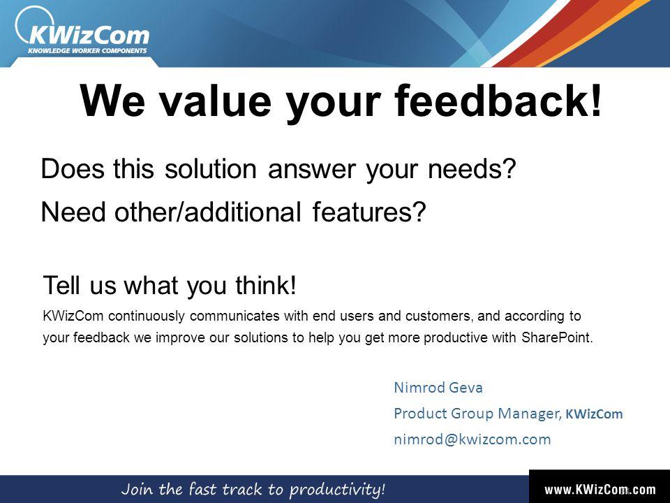 34 Nimrod Geva Product Group Manager, KWizCom nimrod@kwizcom.com We value your feedback.