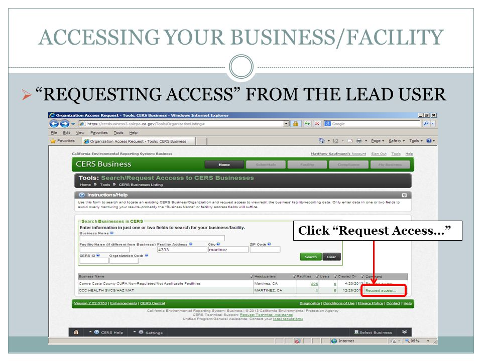 ACCESSING YOUR BUSINESS/FACILITY REQUESTING ACCESS FROM THE LEAD USER Click Request Access…