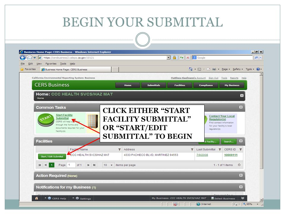 BEGIN YOUR SUBMITTAL CLICK EITHER START FACILITY SUBMITTAL OR START/EDIT SUBMITTAL TO BEGIN