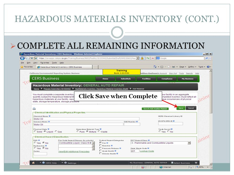 HAZARDOUS MATERIALS INVENTORY (CONT.) COMPLETE ALL REMAINING INFORMATION Click Save when Complete