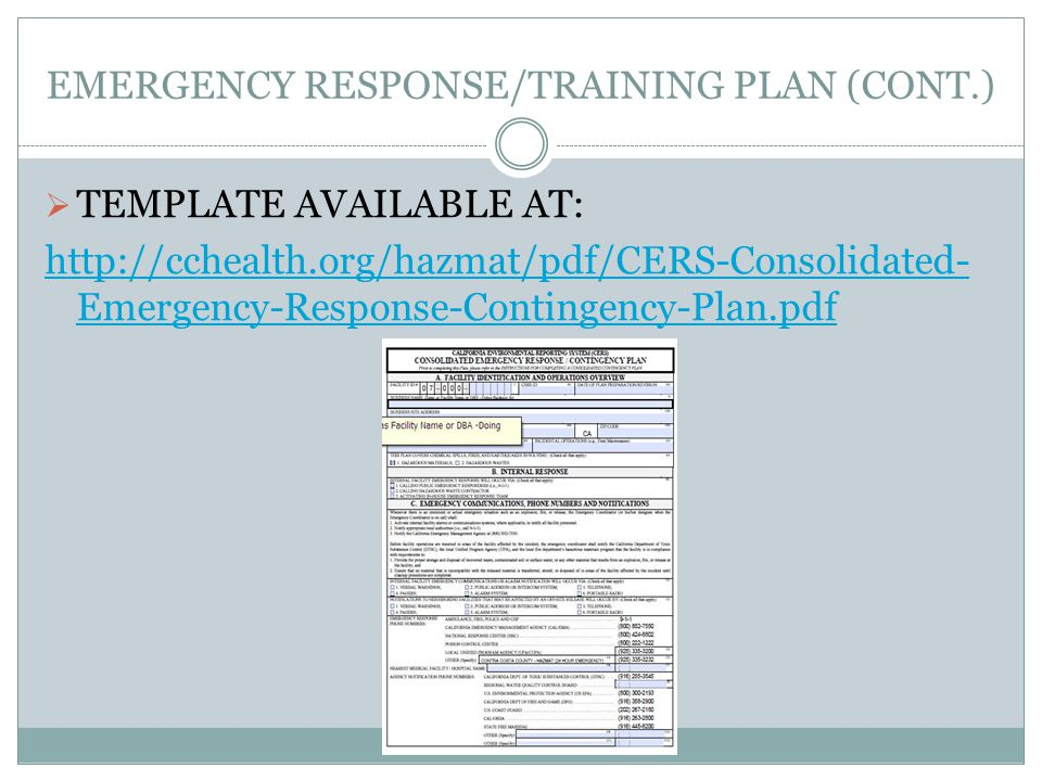 EMERGENCY RESPONSE/TRAINING PLAN (CONT.) TEMPLATE AVAILABLE AT: http://cchealth.org/hazmat/pdf/CERS-Consolidated- Emergency-Response-Contingency-Plan.