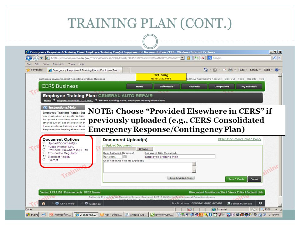 TRAINING PLAN (CONT.) NOTE: Choose Provided Elsewhere in CERS if previously uploaded (e.g., CERS Consolidated Emergency Response/Contingency Plan)