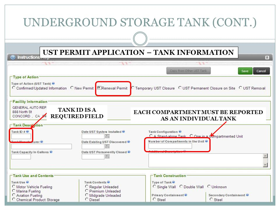 UNDERGROUND STORAGE TANK (CONT.) TANK ID IS A REQUIRED FIELD UST PERMIT APPLICATION – TANK INFORMATION EACH COMPARTMENT MUST BE REPORTED AS AN INDIVID