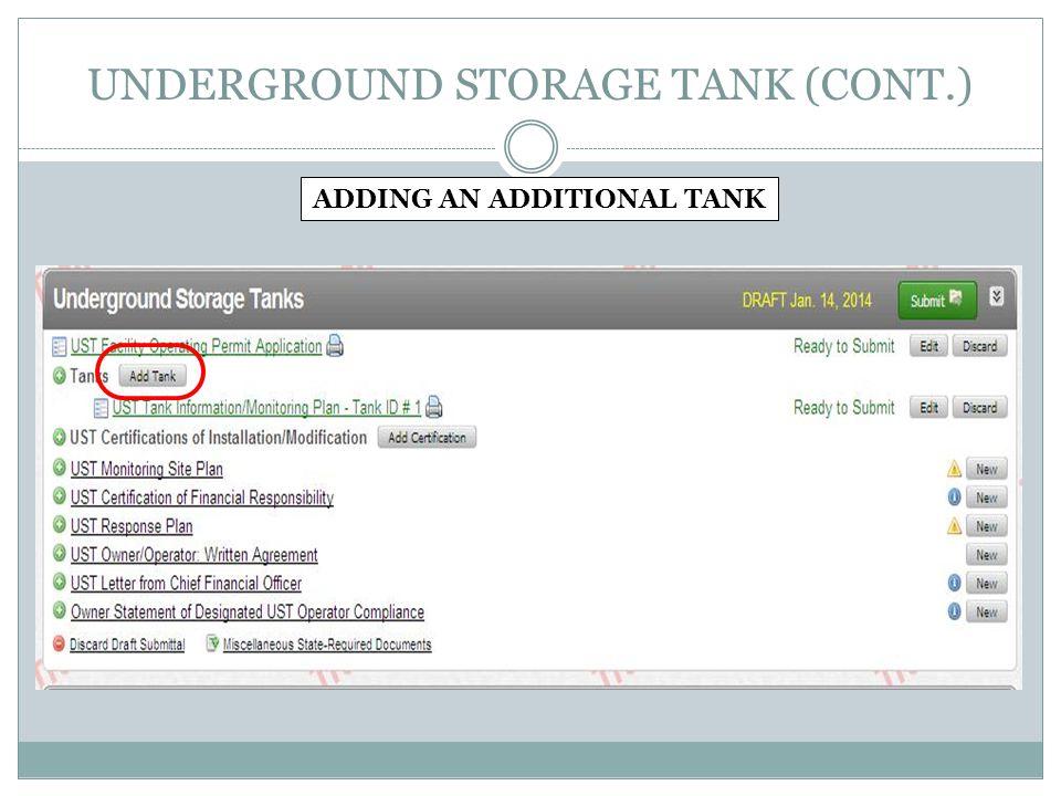 UNDERGROUND STORAGE TANK (CONT.) ADDING AN ADDITIONAL TANK