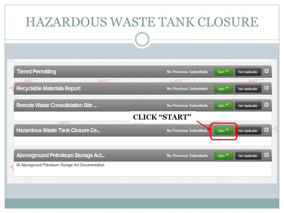 HAZARDOUS WASTE TANK CLOSURE CLICK START