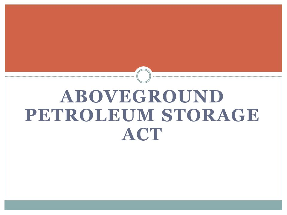 ABOVEGROUND PETROLEUM STORAGE ACT