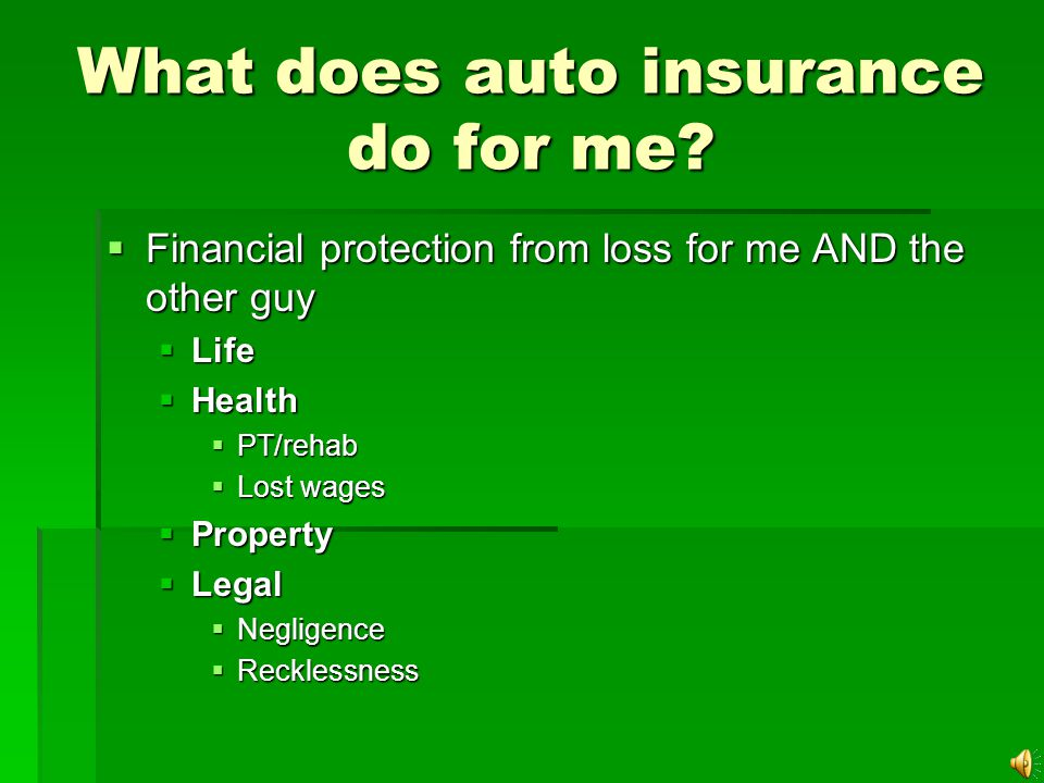 Purposes of chapter 2.1 What does auto insurance do for me.