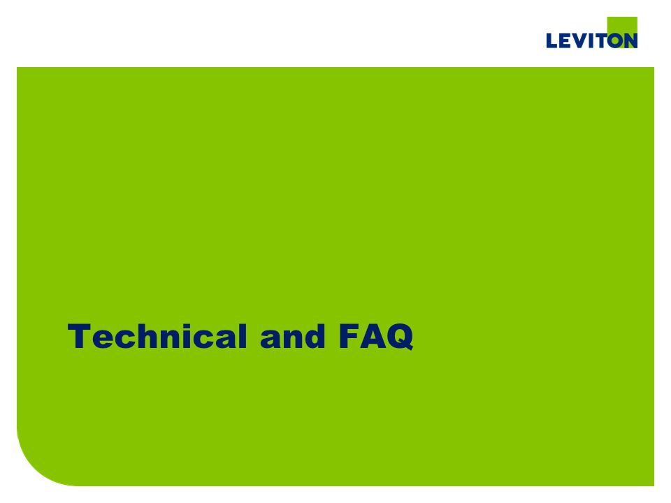 Technical and FAQ
