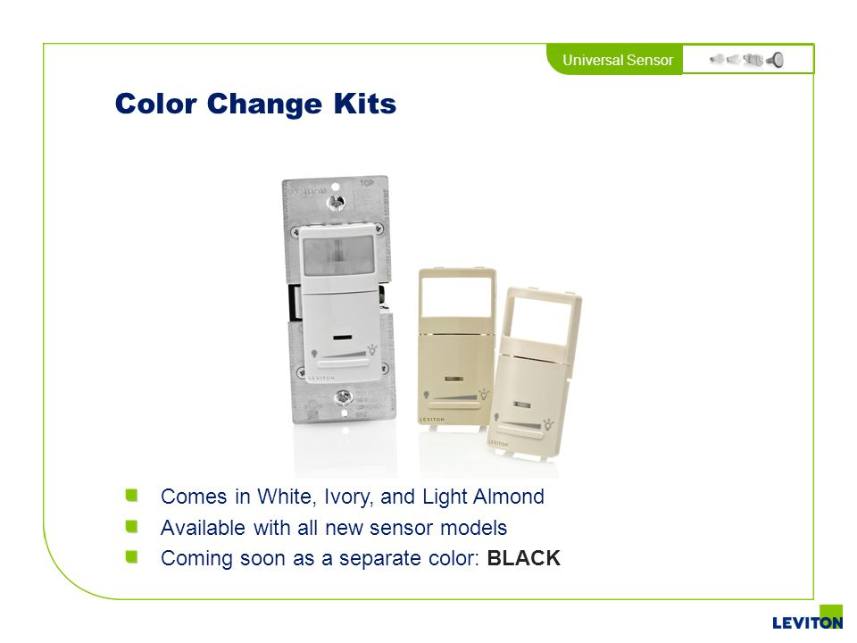 Universal Sensor Color Change Kits Comes in White, Ivory, and Light Almond Available with all new sensor models Coming soon as a separate color: BLACK