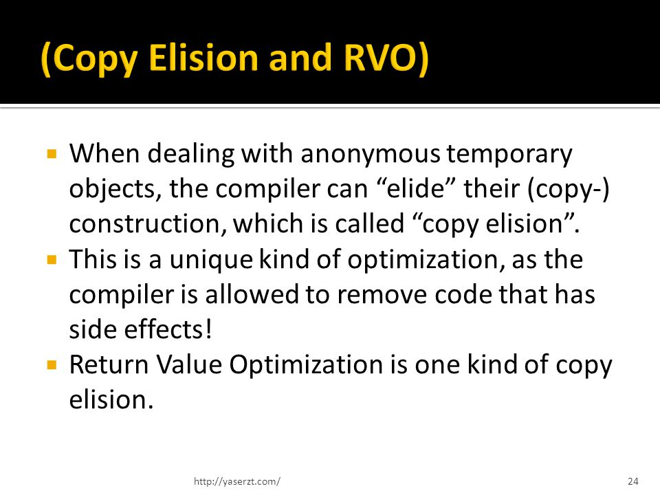 When dealing with anonymous temporary objects, the compiler can elide their (copy-) construction, which is called copy elision.