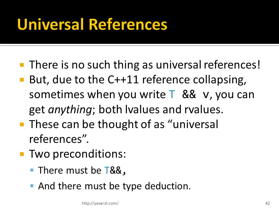 There is no such thing as universal references.
