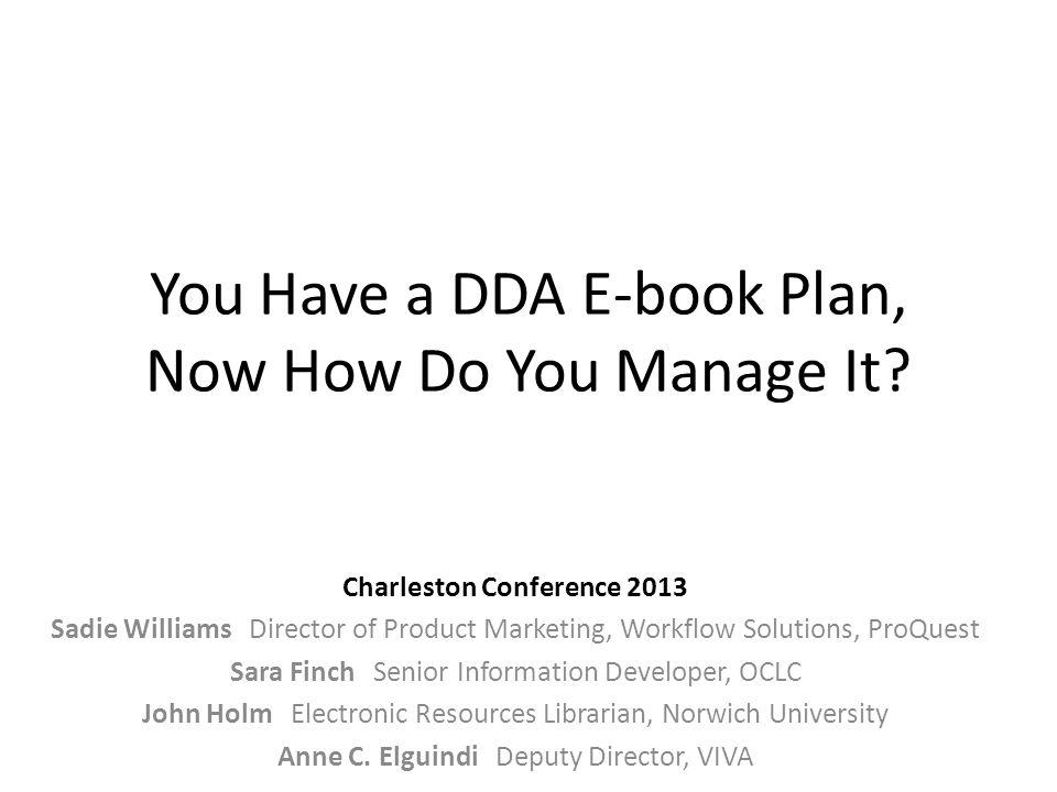 You Have a DDA E-book Plan, Now How Do You Manage It.