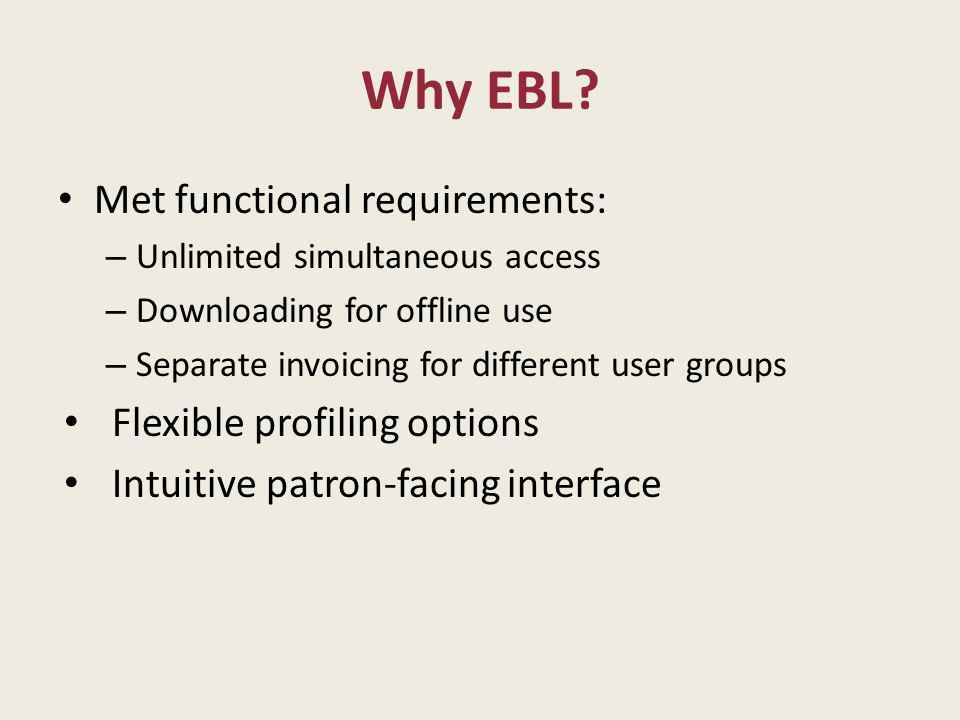 Why EBL.