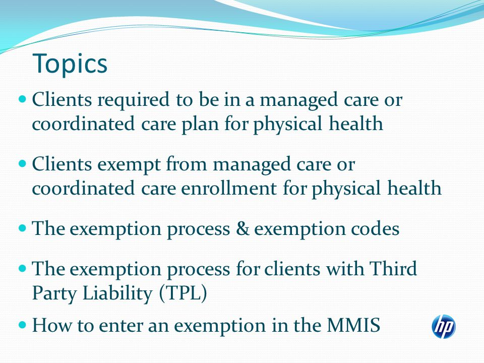 Terminology FCHP: Fully Capitated Health Plan PCO: Physician Care Organization CDO: Chemical Dependency Organization (available in Deschutes County only) MCO: Managed Care Organization CCO: Coordinated Care Organization MHO: Mental Health Organization PHP: Prepaid Health Plan PMP: Primary Medical Provider