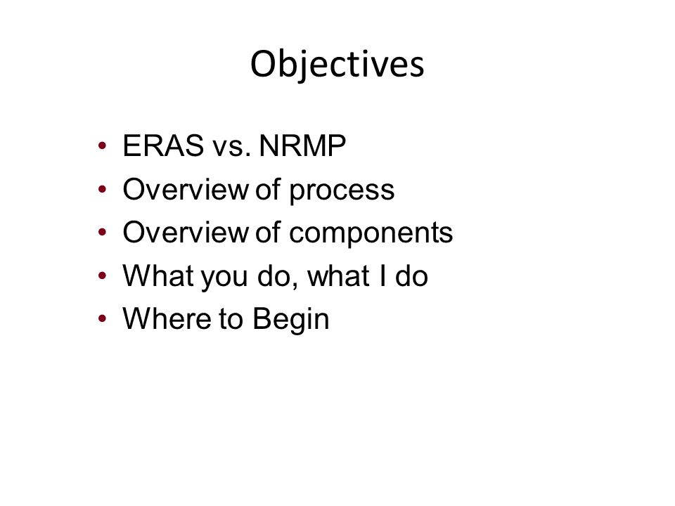 NRMP = Match ERAS = Application