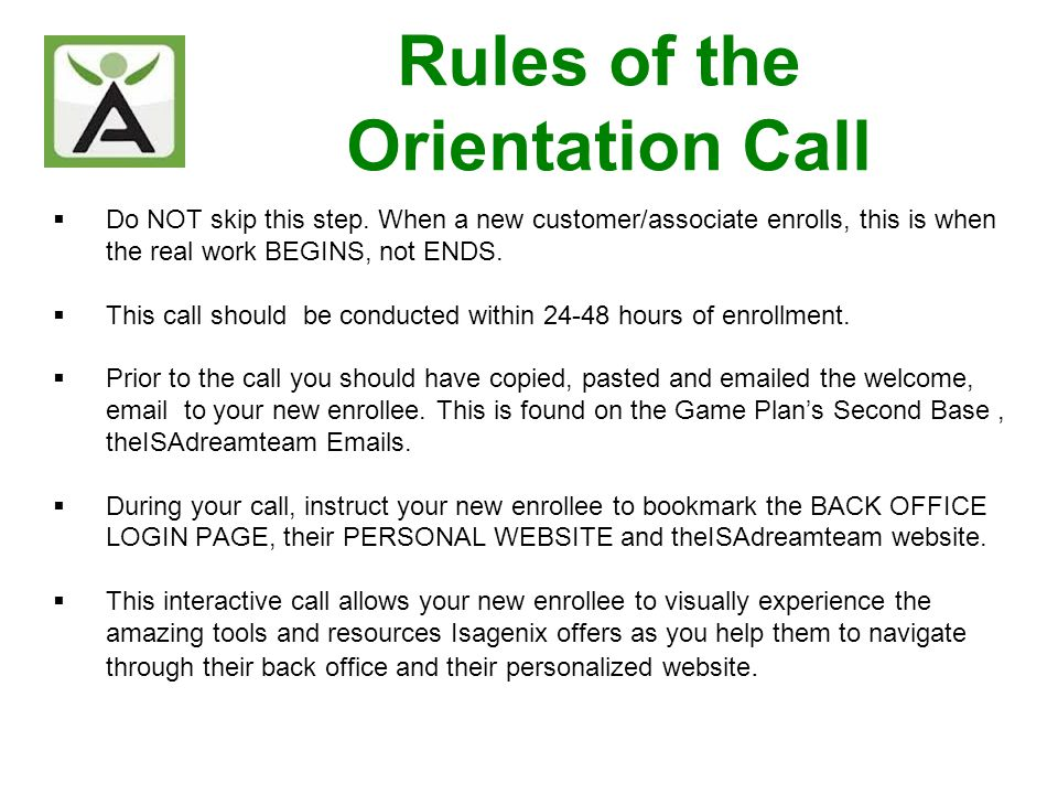 Conclude Call So (Enrollee) that concludes our orientation call.