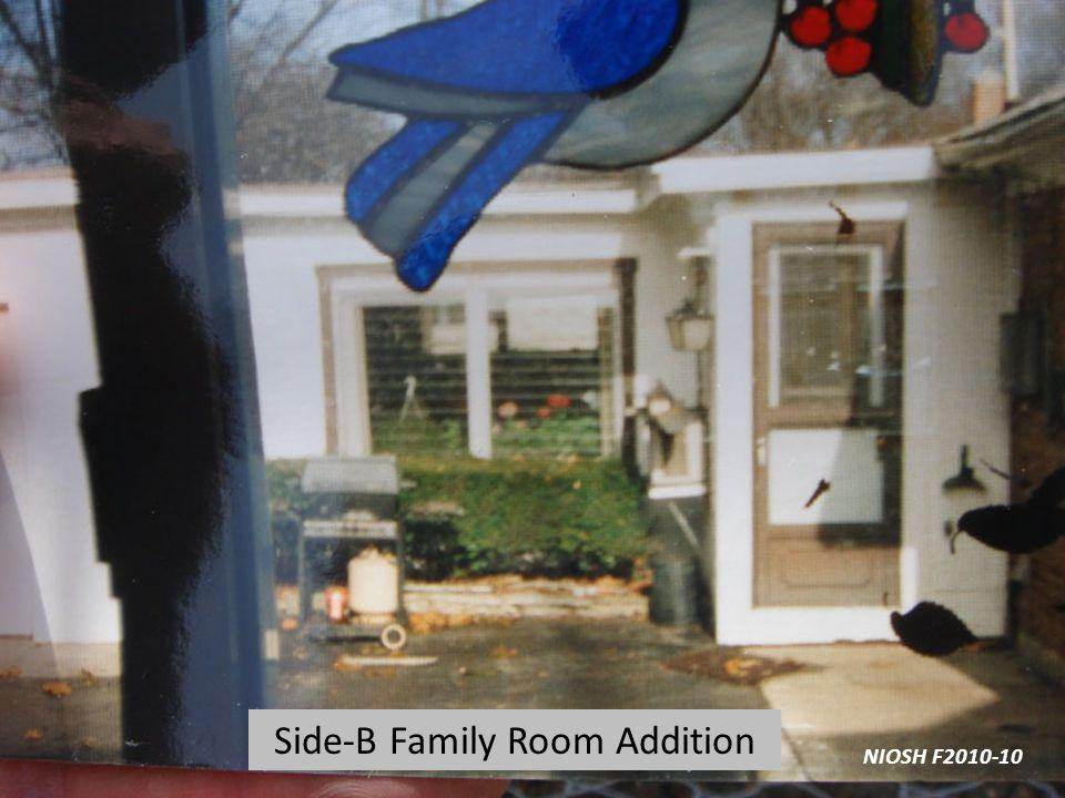 Side-B Family Room Addition NIOSH F2010-10