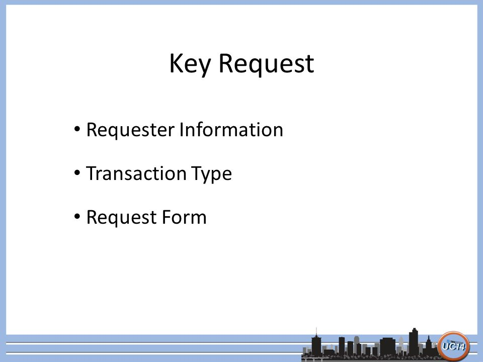 Key Request Requester Information Transaction Type Request Form