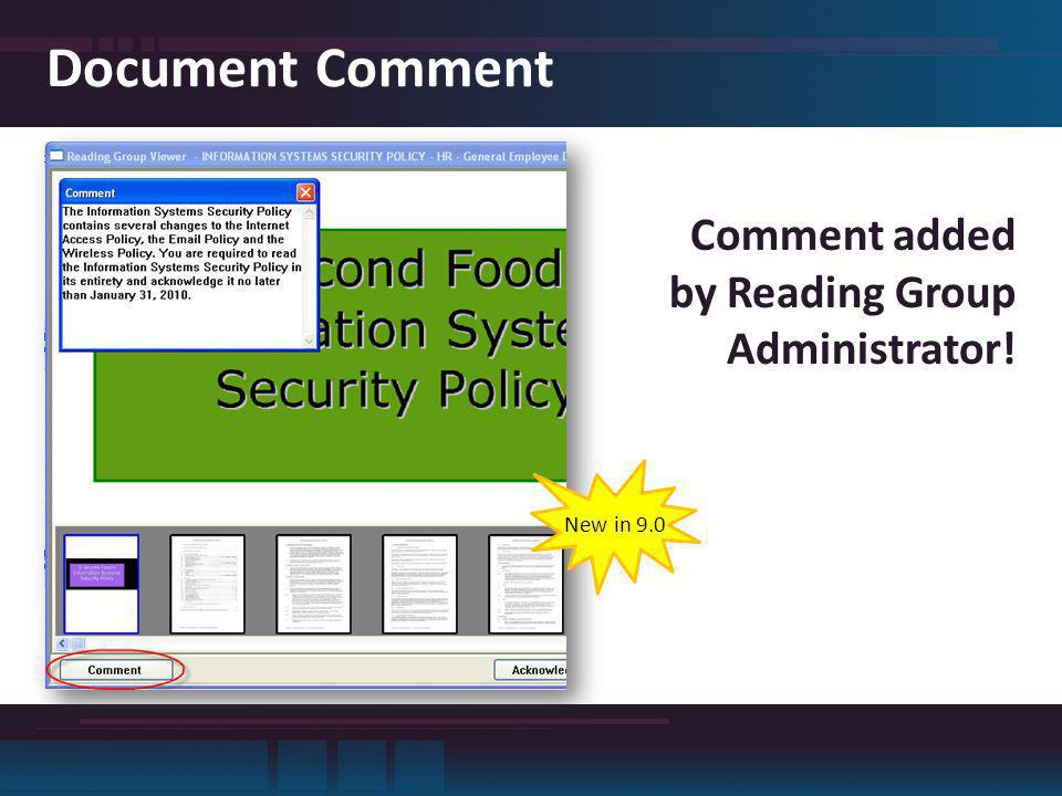 Document Comment Comment added by Reading Group Administrator! New in 9.0
