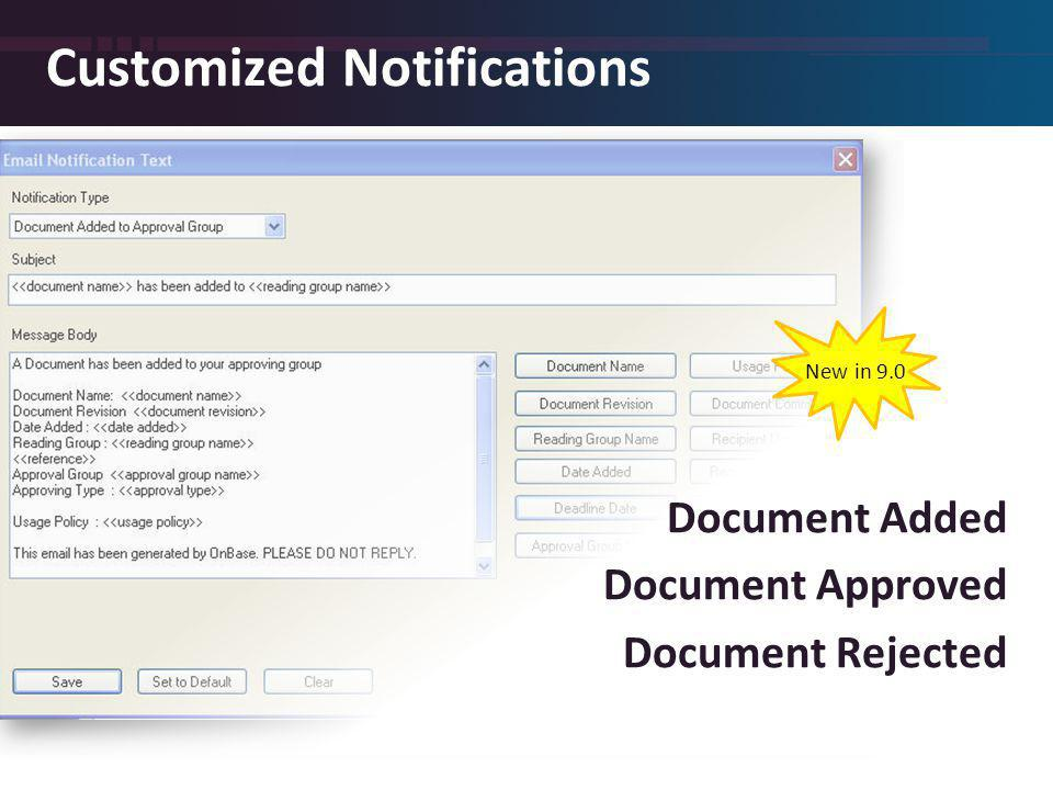Customized Notifications Document Added Document Approved Document Rejected New in 9.0