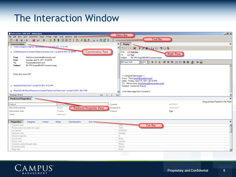 Proprietary and Confidential 6 The Interaction Window